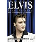 Elvis - True Stories-The Elvis Presley Anthology [DVD] [2004]